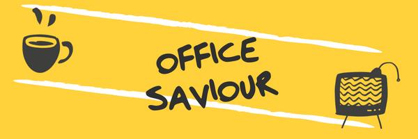 Office Saviour