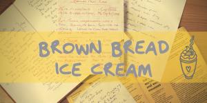 BROWN BREAD ICE CREAM